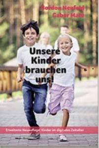 Liebevoll leben und lernen - junge Menschen - Kinder - Bild vom Buch: Unsere Kinder brauchen uns - Autor: Gordon Neufeld - Verlag: Genius Verlag